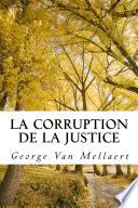 La Corruption de la Justice
