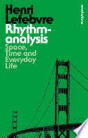 Rhythmanalysis