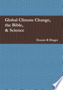 Global Climate Change  the Bible    Science