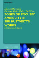 Zones of Focused Ambiguity in Siri Hustvedt   s Works