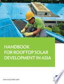 Handbook for Rooftop Solar Development in Asia