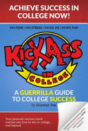 Kick Ass in College
