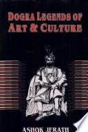 Dogra Legends of Art & Culture