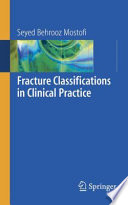 Fracture Classifications in Clinical Practice