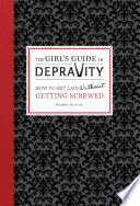 The Girl s Guide to Depravity