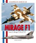 Le Mirage F.1 - Vol.02 par Frederic Lert