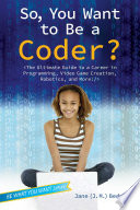 So  You Want to Be a Coder