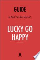 download ebook guide to paul van der merwe's lucky go happy by instaread pdf epub