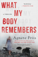 What My Body Remembers Drawn Characters The Solo Debut By The