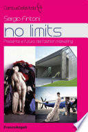 No limits  Presente e futuro del fashion marketing
