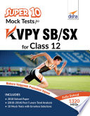 Super 10 Mock Tests For Kvpy Sb Sx For Class 12