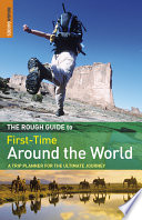 The Rough Guide To First Time Around The World