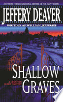 Shallow Graves : is no thriller writer today like...