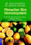 Fitmacher fürs Immunsystem
