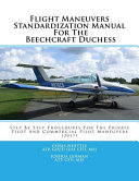 Flight Maneuvers Standardization Manual for the Beechcraft Duchess