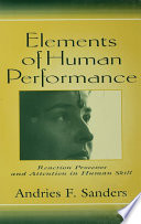 Elements of Human Performance Processes And Attention As It Has