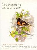 The Nature of Massachusetts