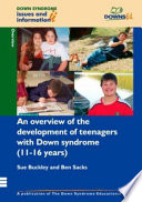 An Overview of the Development of Teenagers with Down Syndrome (11-16 Years)