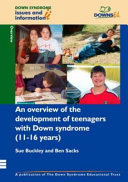 An Overview of the Development of Teenagers with Down Syndrome  11 16 Years