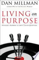 Living On Purpose book