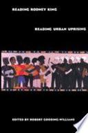 Reading Rodney King reading Urban Uprising