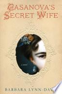 Casanova s Secret Wife