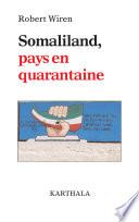 Somaliland, pays en quarantaine