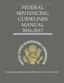 Federal Sentencing Guidelines 2016 2017