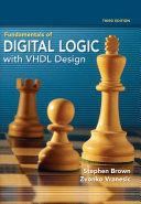 Fundamentals of Didital Logic with VHDL Design  3rd Edition  Brown Vranesic  2009