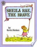 Sheila Rae  the Brave