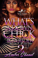 What s a Down Chick to a Rider