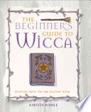 The Beginner s Guide to Wicca