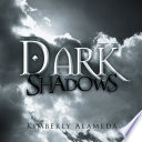 Dark Shadows : the bay area, california. she has...