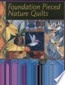 Foundation Pieced Nature Quilts : ...