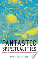 Fantastic Spiritualities The Western World Is In