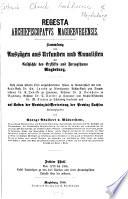 Regesta archiepiscopatus Magdeburgensis