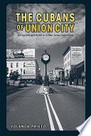The Cubans of Union City