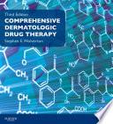Comprehensive Dermatologic Drug Therapy