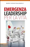 Emergenza leadership per la vita