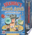 Brainiac S Secret Agent Activity Book