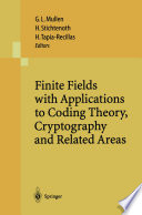 Finite Fields with Applications to Coding Theory  Cryptography and Related Areas