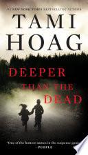 Deeper Than the Dead Book PDF