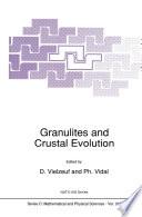 Granulites and Crustal Evolution