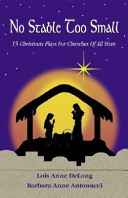 No Stable Too Small : fresh perspective to the christmas...
