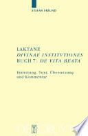 Laktanz   Divinae institutiones   Buch 7   De vita beata