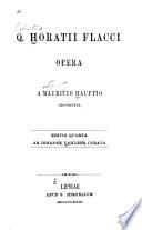 Q Horati Flacci Opera