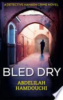 Bled Dry Book PDF
