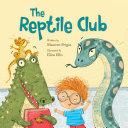 Reptile Club, The