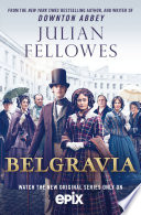 Julian Fellowes s Belgravia