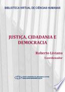 Justiça, cidadania e democracia